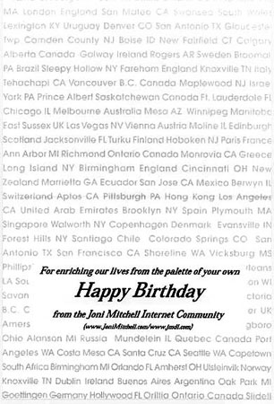 Joni mitchell news archive 1998 birthday card jim and wally designed the inside of the birthday card using the cities states and countries of those of us in the joni mitchell stopboris Gallery