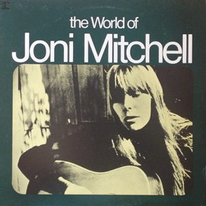 The World of Joni Mitchell